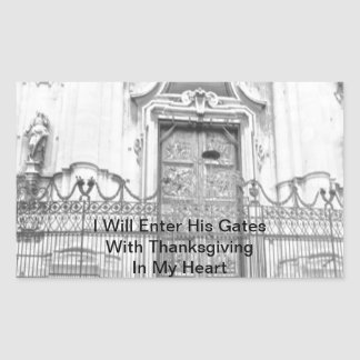 I Will Enter His Gates Rectangular Sticker