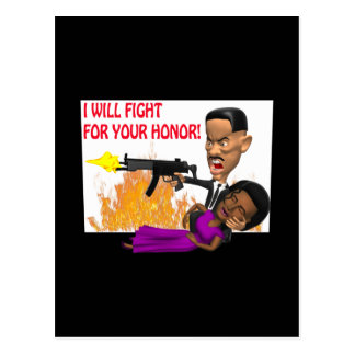 I Will Fight For Your Honor Postcard