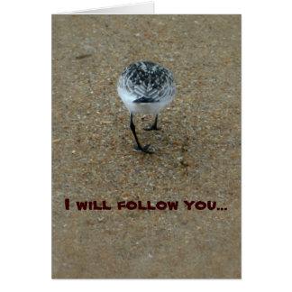 I will follow you card