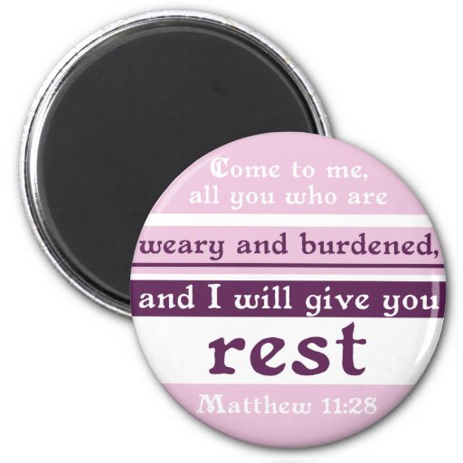 I Will Give You Rest 2 Inch Round Magnet