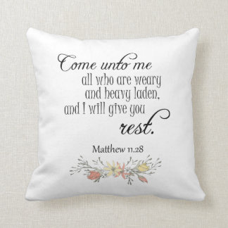 I will give you rest Bible Verse Pillow
