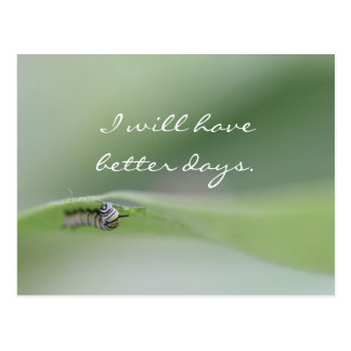 I will have better days Postcard