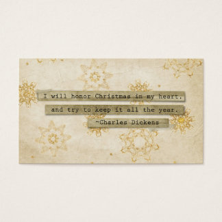 I will HOnor Christmas Charles Dickens Snowflake Business Card