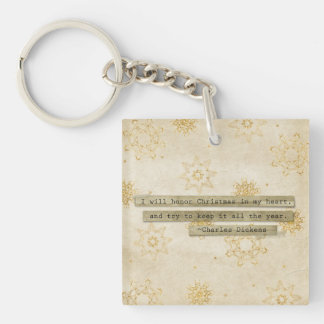 I will HOnor Christmas Charles Dickens Snowflake Keychain