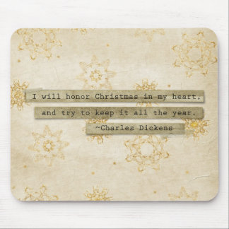I will HOnor Christmas Charles Dickens Snowflake Mouse Pads