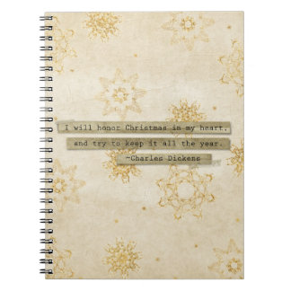 I will HOnor Christmas Charles Dickens Snowflake Spiral Note Book