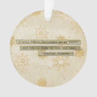I will HOnor Christmas Charles Dickens Snowflake Ornament