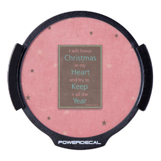 I Will Honor Christmas Pink Brown Design LED Car Decal