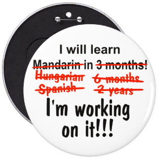 I will learn Mandarin in 3 months! Button