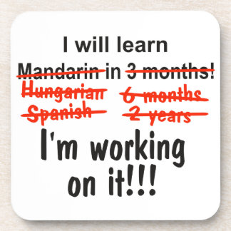 I will learn Mandarin in 3 months! Drink Coaster