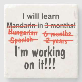 I will learn Mandarin in 3 months! Stone Coaster
