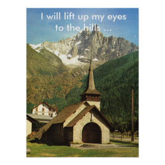I will lift up my eyes to the hills poster