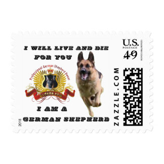 I will live and die for you German Shepherd stamp