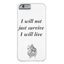 I will live Iphone case