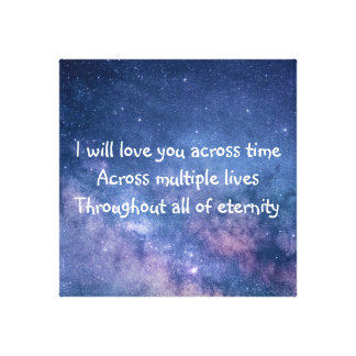 I will love you across time... canvas print