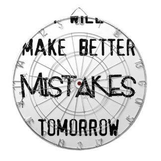 i will make better mistakes tomorrow dartboard with darts