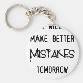 i will make better mistakes tomorrow keychain