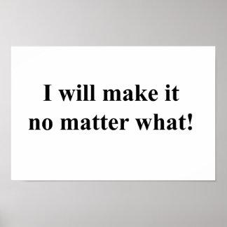 I will make it! black txt poster