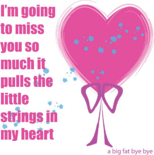 Going To Miss You Cards Zazzle