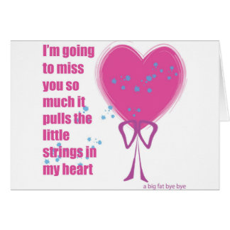 I will miss you greeting card