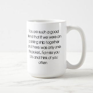 I will miss you Mug