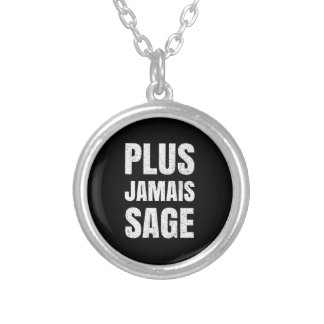 I Will Never Behave Again Naughty French Silver Plated Necklace