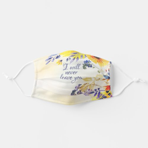 I Will Never Leave You Hebrews 135 Bible Verse Cloth Face Mask