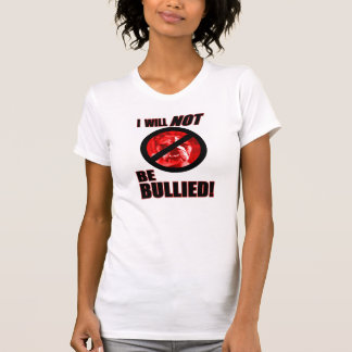 I WILL NOT BE BULLIED TEE, ADULT SMALL T-SHIRT