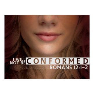 I Will Not Be Conformed Poster