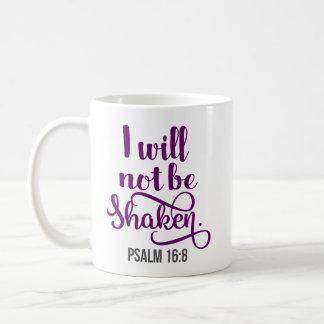 I will not be Shaken Psalm Coffee Mug