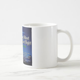 I will not be Silent about Silent Night Coffee Mug