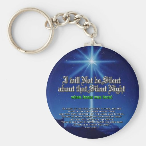 I will not be Silent about Silent Night Basic Round Button Keychain