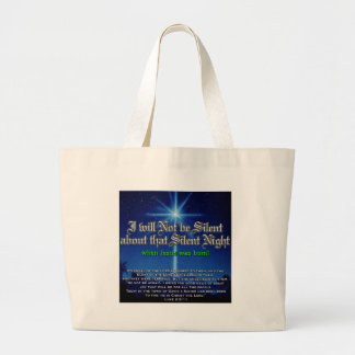 I will not be Silent about Silent Night Large Tote Bag