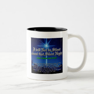 I will not be Silent about Silent Night Two-Tone Coffee Mug