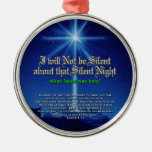 I will not be silent about that Silent Night Christmas Tree Ornament
