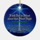I will not be silent about that Silent Night Ornament