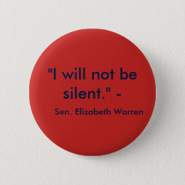 I will not be silent. pinback button