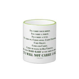 I Will Not Carry a Gun Ringer Coffee Mug