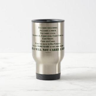I Will Not Carry a Gun Travel Mug