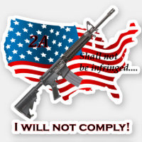 I Will Not Comply American Flag AR15 Sticker