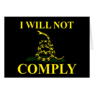 I Will Not Comply! Greeting Card