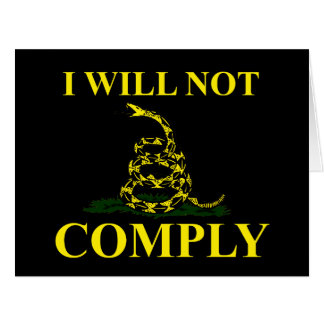 I Will Not Comply! Large Greeting Card