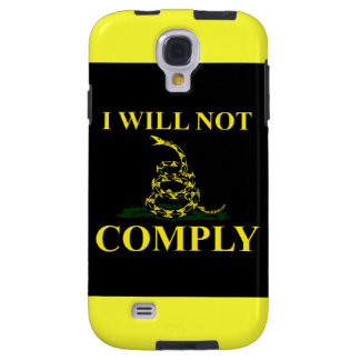 I Will Not Comply! Galaxy S4 Case