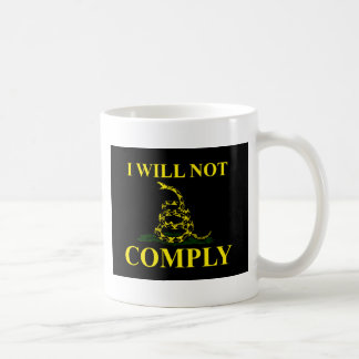 I Will Not Comply! Coffee Mug