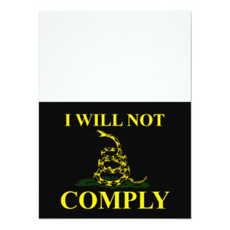 I Will Not Comply! 5.5x7.5 Paper Invitation Card