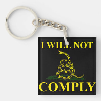 I Will Not Comply! Keychain