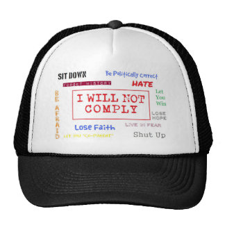 I Will Not Comply Line Hats