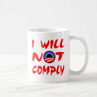 I Will Not Comply Obama Coffee Mug