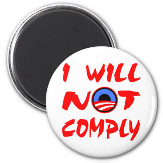 I Will Not Comply Obama Magnets