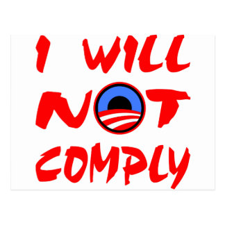 I Will Not Comply Obama Postcard